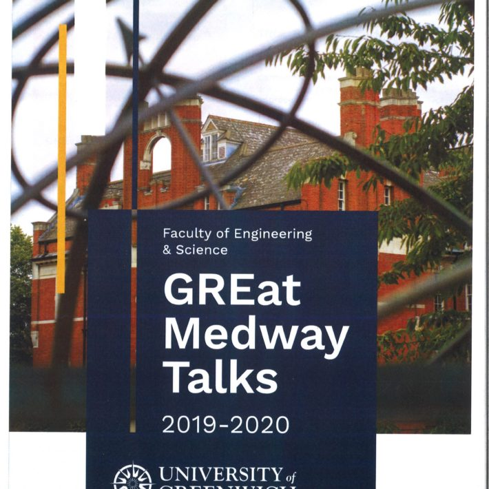 GREat Medway Talks Presented By Faculty Of Engineering & Science At University Of Greenwich